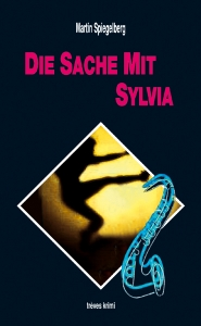 Die Sache mit Sylvia