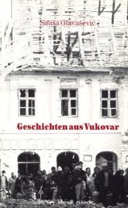 Geschichten aus Vukovar