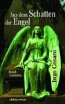 Aus dem Schatten der Engel