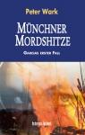 Münchner Mordshitze