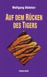 Auf dem Rücken des Tigers
