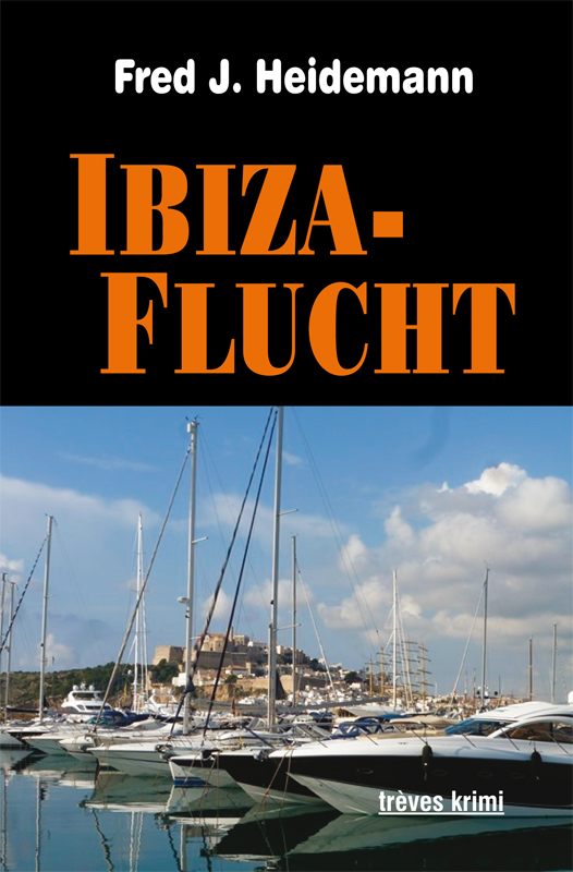 Fred J Heidemann Ibiza Flucht web