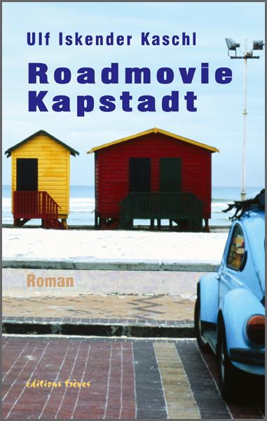 Ulf Iskender Kaschl Roadmovie Kapstadt