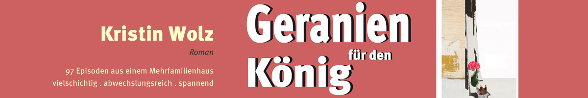 Kristin_Wolz_Geranien_fr_den_Knig_ohne.jpg