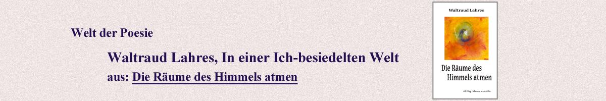 09_Waltraud_Lahres_In_einer_Ich-besiedelten_Welt.jpg