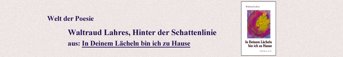 19_Waltraud_Lahres_Hinter_der_Schattenlinie.jpg