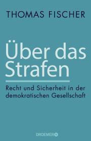 Thomas Fischer Über das Strafen